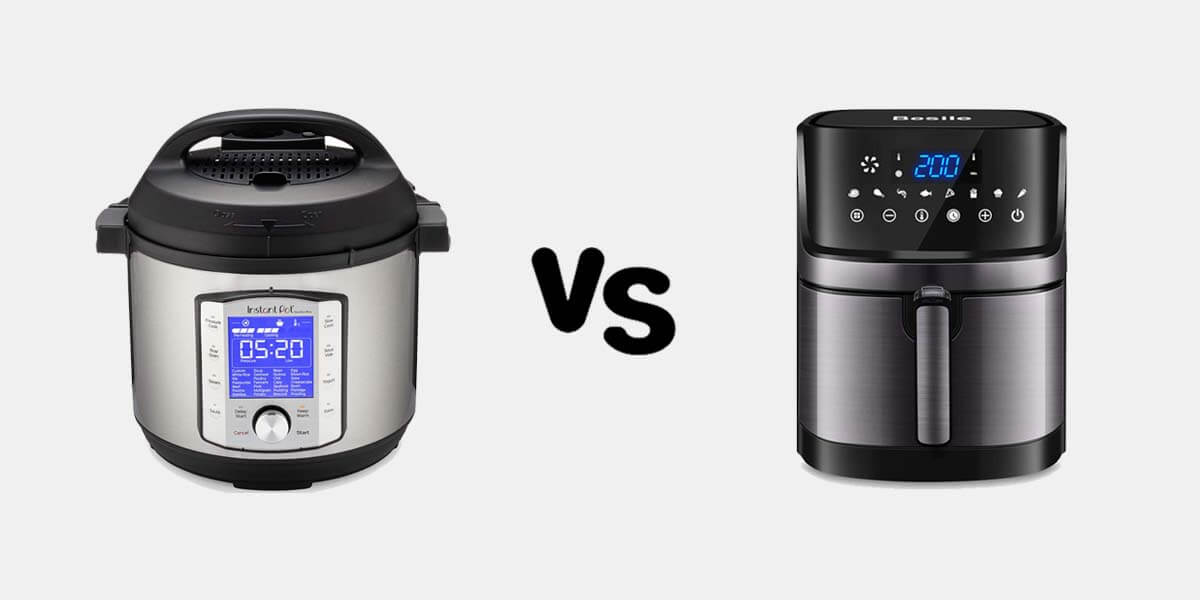 Instant Pot vs Air Fryer – Which One Cooks Your Food Better?